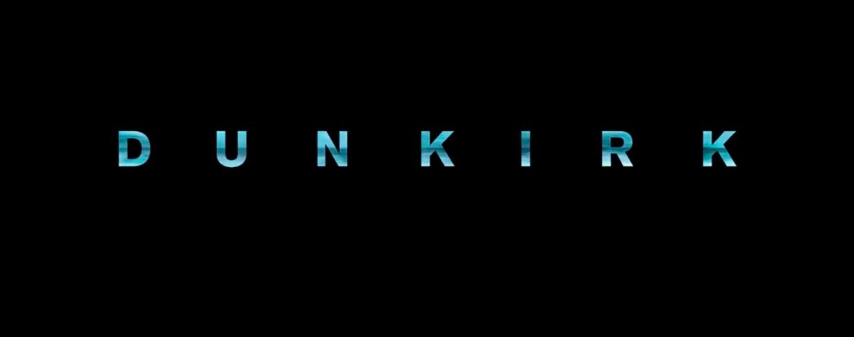 Dunkirk Title Card
