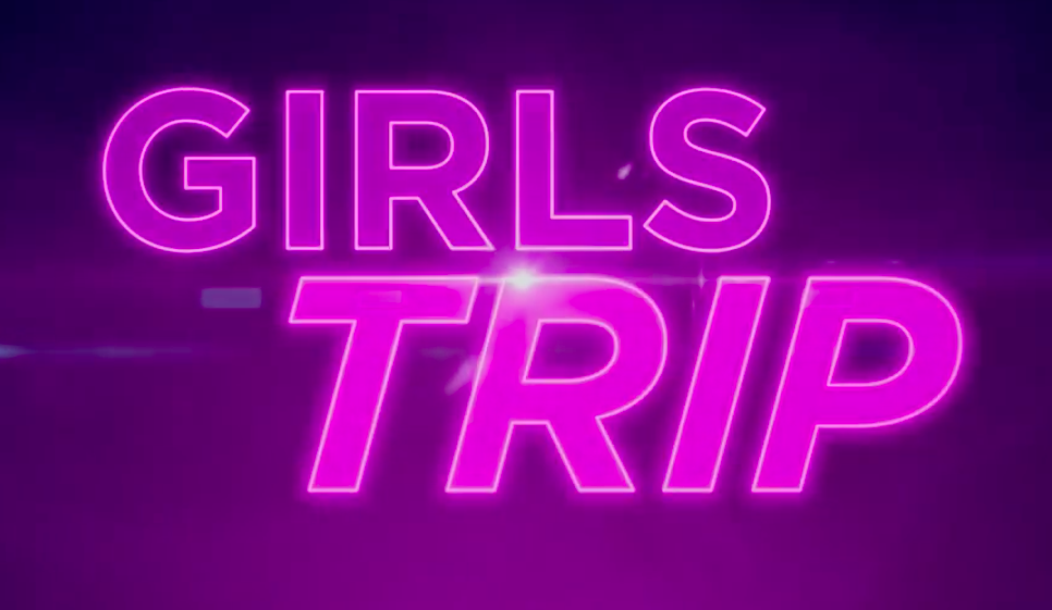 Girls Trip Title Card