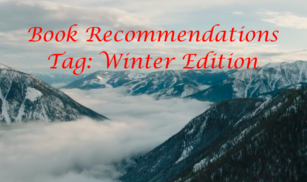 Book Recommendations Tag: Winter