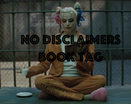 no disclaimers book tag