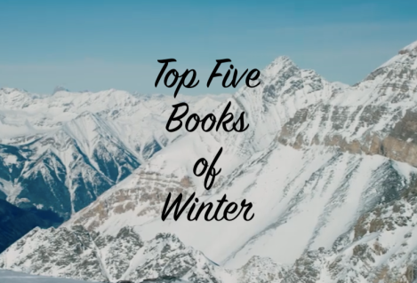 Top Five Books of Winter
