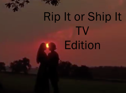 rip it or ship it tv edition