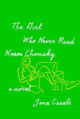 the girl who never read noam chomsky