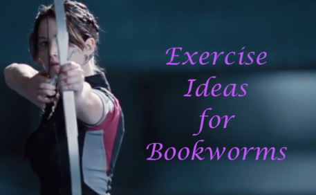 Exercise Ideas for Bookworms