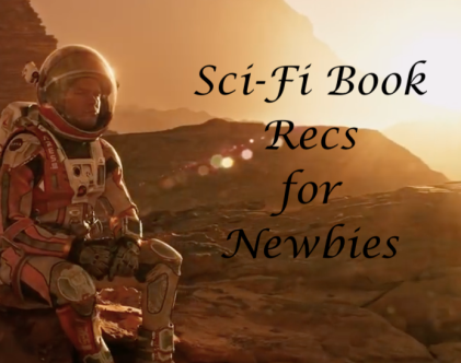 sci-fi recs for newbies