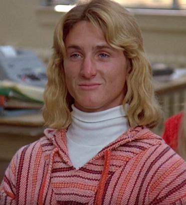 Sean Penn as Spicoli