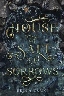 House of Salt and Sorrow